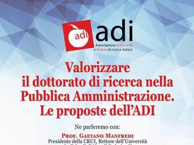 Dottorato e Pubblica Amministrazione: ADI, CRUI e Scuola Nazionale dell'Amministrazione per la valorizzazione del titolo